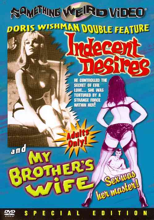 INDECENT DESIRES/MY BROTHER'S WIFE BY KENT,SHARON (DVD)